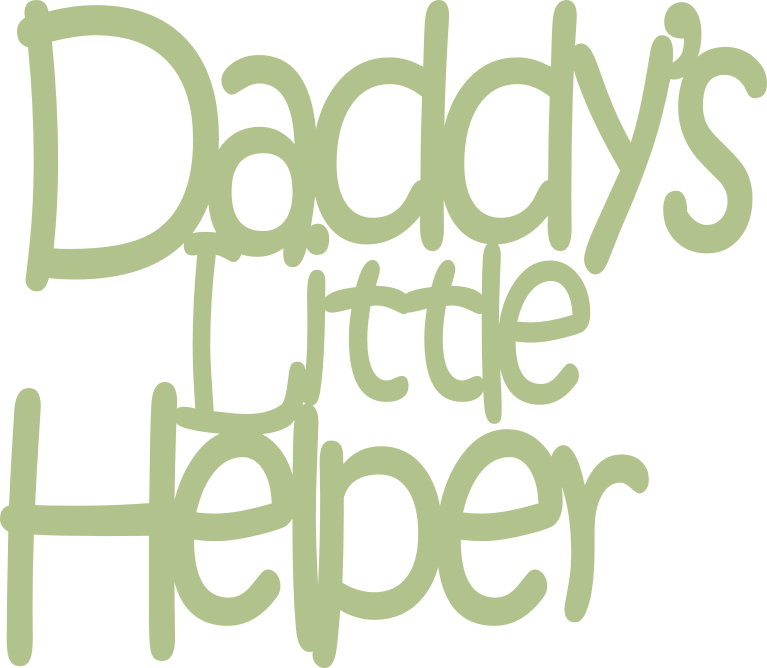 Daddy's little helper  99mm x 86mm  min buy 3